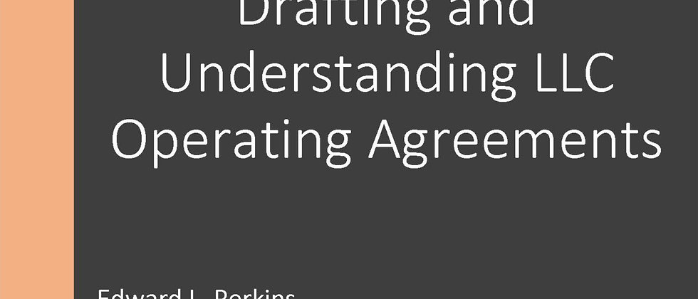 Drafting and Understanding LLC Operating Agreements