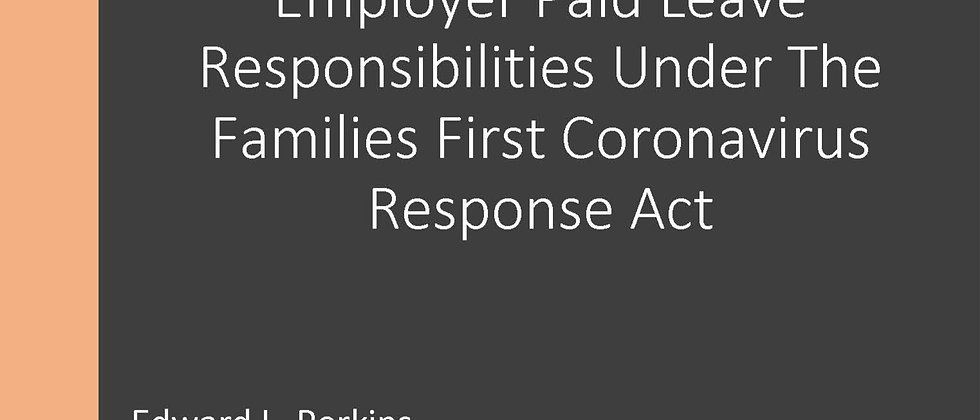 Employer Paid Leave Responsibilities