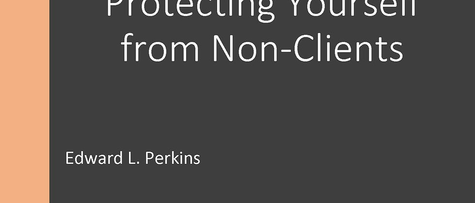 Protecting Yourself from Non-Clients