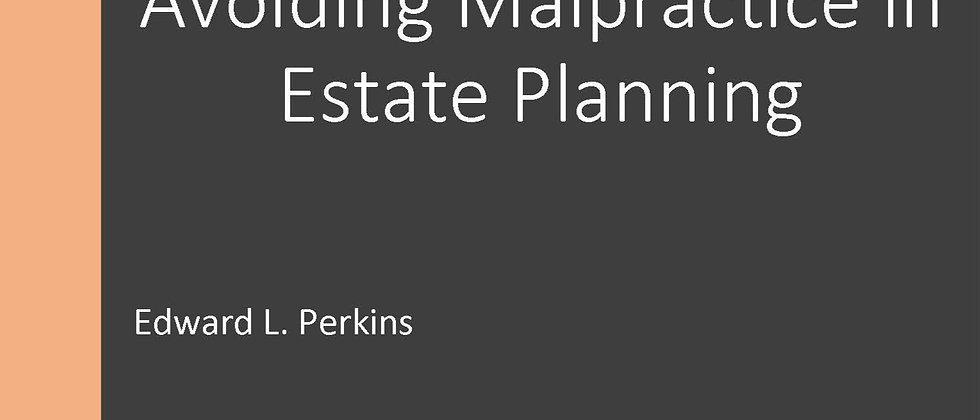 Avoiding Malpractice in Estate Planning