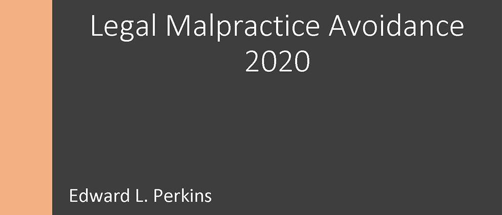 Legal Malpractice Avoidance 2020