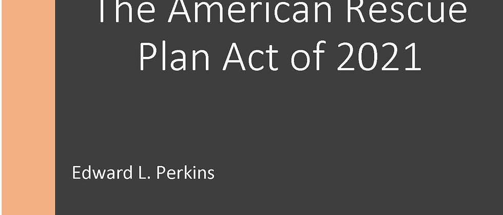 The American Rescue Plan Act of 2021