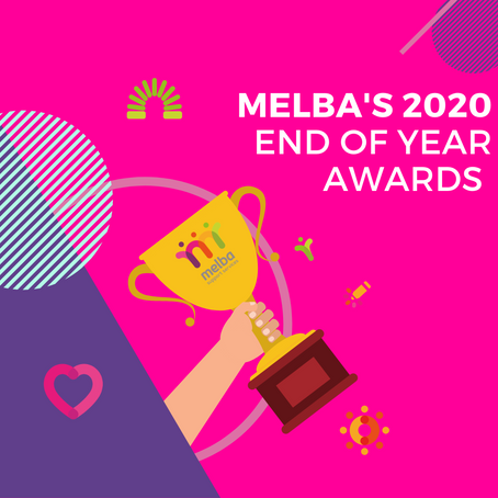 MELBA'S END OF YEAR AWARDS
