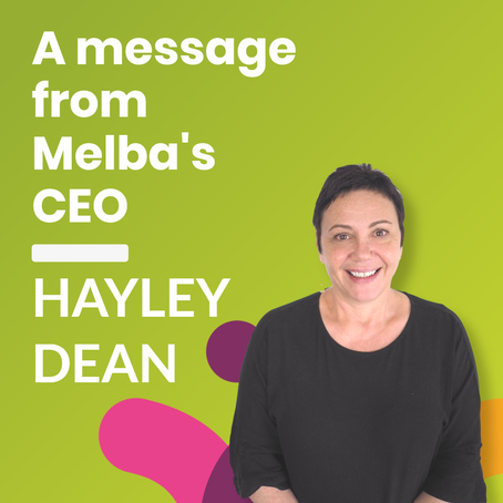 A message from Melba's CEO, Hayley Dean - 6 November 2020