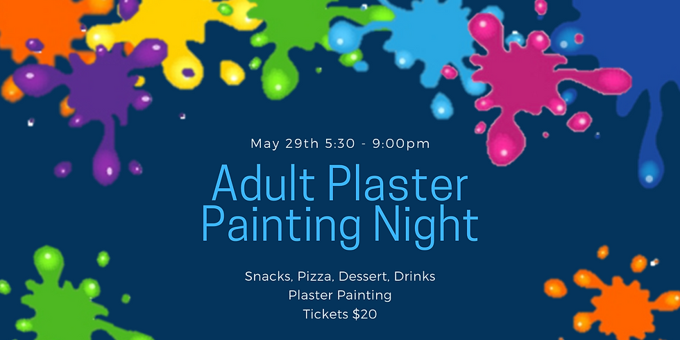May Adult Plaster Painting Night