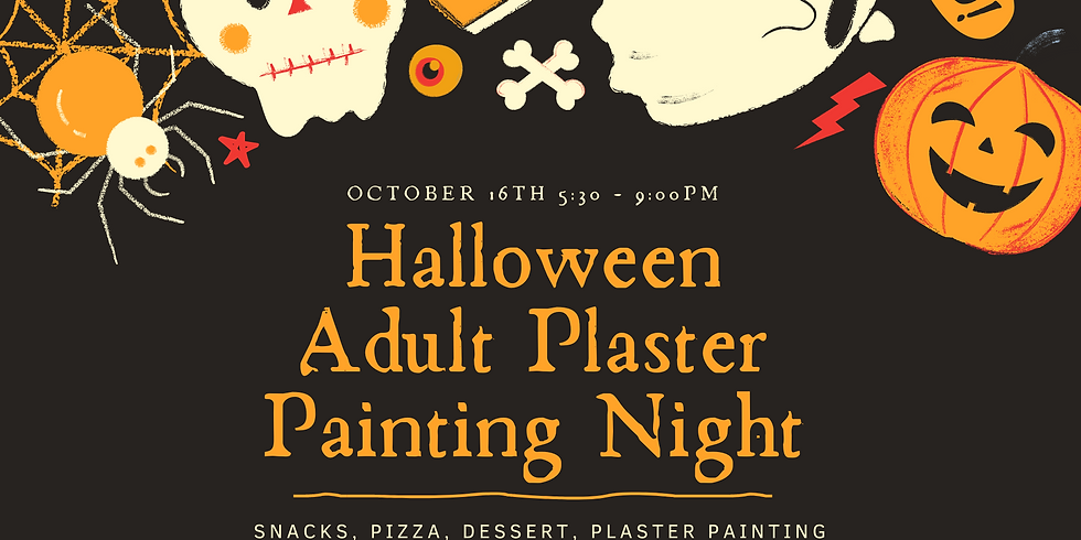 October Adult Plaster Painting Night