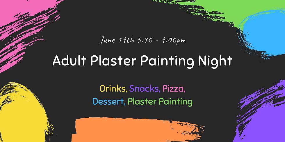 June Adult Plaster Painting Night