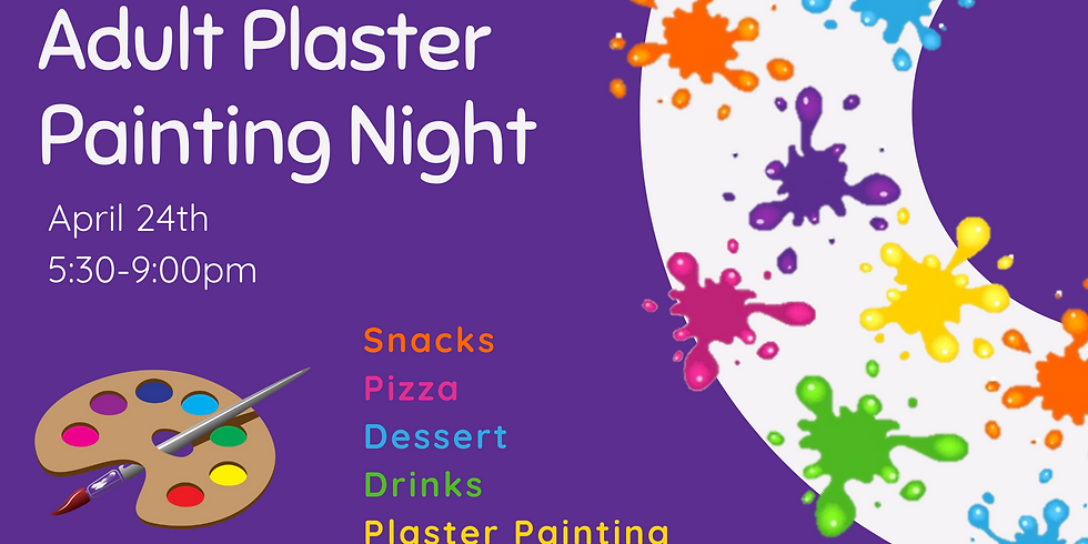 April Adult Plaster Painting Night