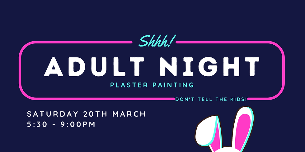 March Adult Plaster Painting Night
