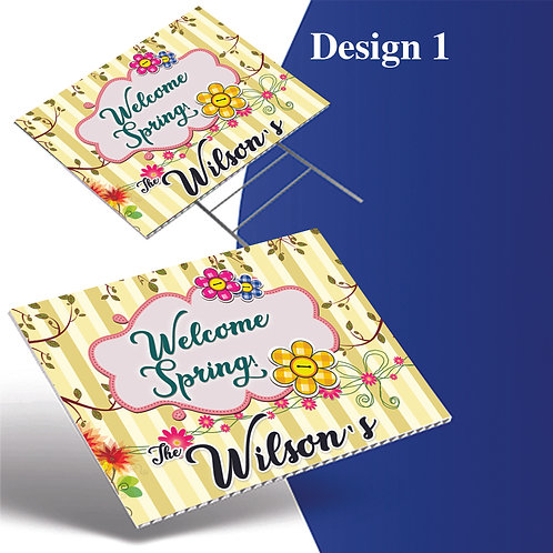 Welcome Spring Yard Sign, Personalized Yard Sign