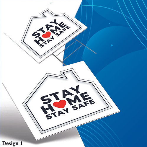 Stay at Home Stay Safe Yard Sign, Custom Made Covid-19 Yard Sign