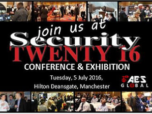 SECURITY TWENTY 16, Manchester, 5th July!