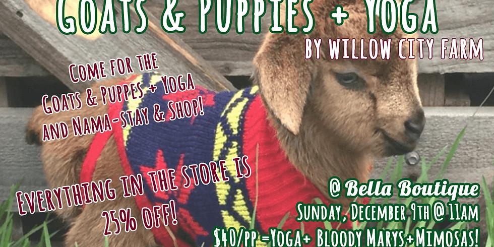 Goats (& Puppies) + Yoga @ Bella Boutique