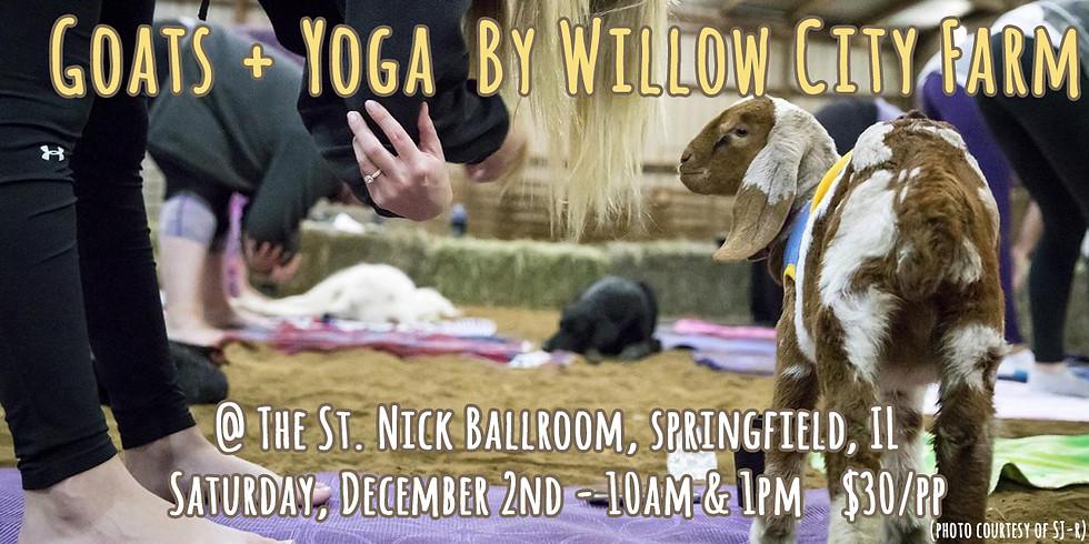 Goats + Yoga by Willow City Farm @ The St. Nick Ballroom