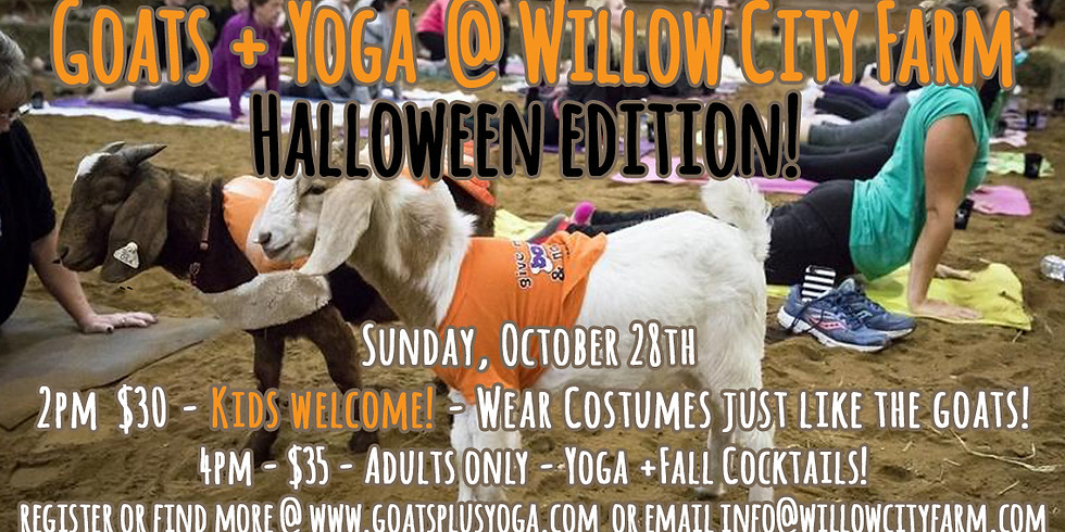 Halloween Goats + Yoga @ Willow City Farm - Kids Welcome!
