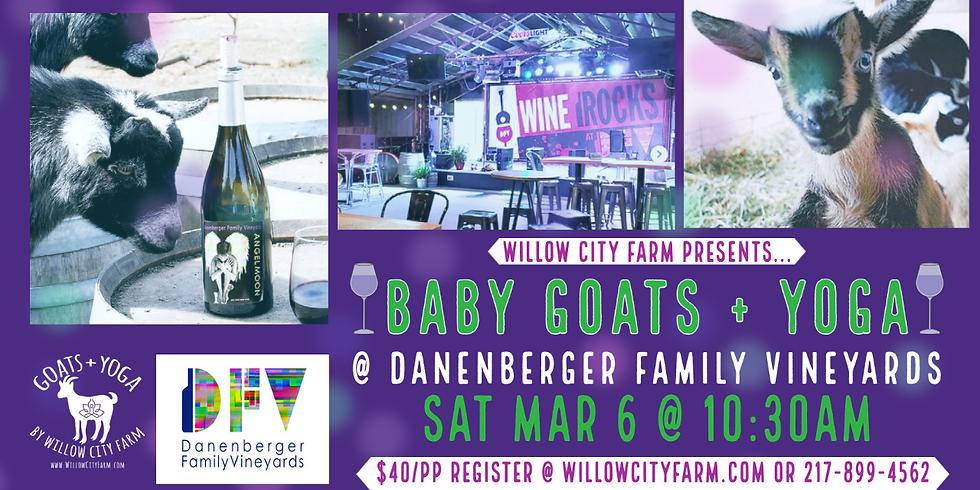 BABY Goats + Yoga @ Danenberger Winery