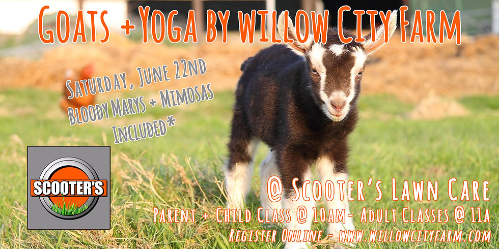 Goats + Yoga @ Scooters Lawn Care