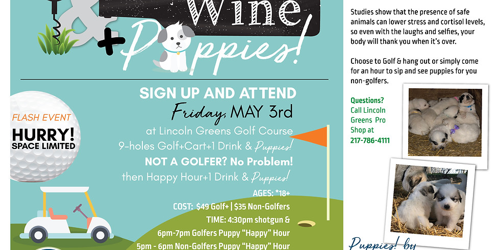 9 & Wine + Puppies! (9-Holes of Golf @ Lincoln Greens)