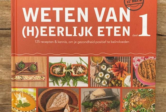 Weten van (h)eerlijk eten 1 Rineke Dijkinga