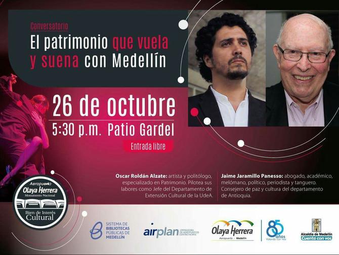 Conversatorio El Patrimonio que vuela y suena con Medellín