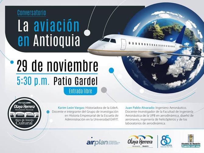 """Invitación Abierta a Conversatorio """"La Aviación en Antioquia"""""""
