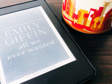 Book Review: All We Ever Wanted, by Emily Giffin