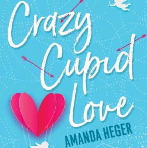 Book Review: Crazy Cupid Love, by Amanda Heger