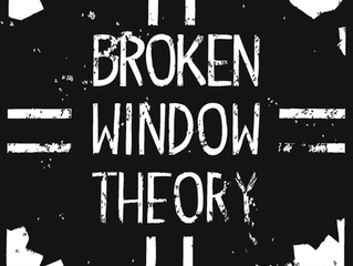 """HOW THE """"BROKEN WINDOWS"""" THEORY APPLIES TO YOUR LAW BUSINESS"""