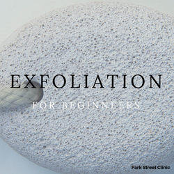 Exfoliation for beginners