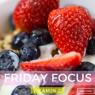 Friday Focus: Vitamin C