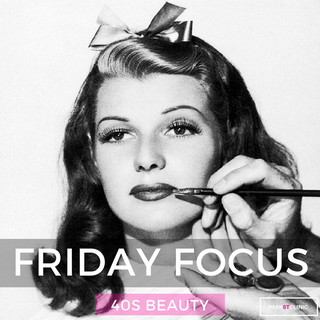 Friday Focus: 40s beauty