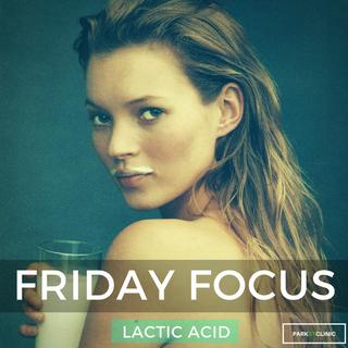 Friday Focus: Lactic Acid