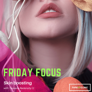Friday Focus: Skin Boosters with Teosyal Redensity [I]