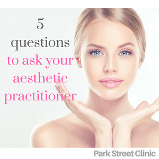 5 questions to ask your aesthetic practitioner