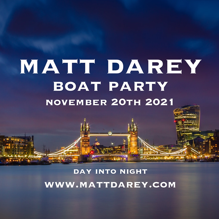 Matt Darey Boat Party 20th November 2021