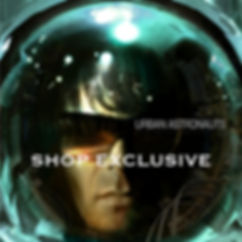 Urban Astronauts (The Album) SHOP EXCLUS