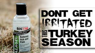 DON'T GET IRRITATED THIS TURKEY SEASON!