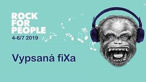 Rock for People 2019, Vypsaná fiXa