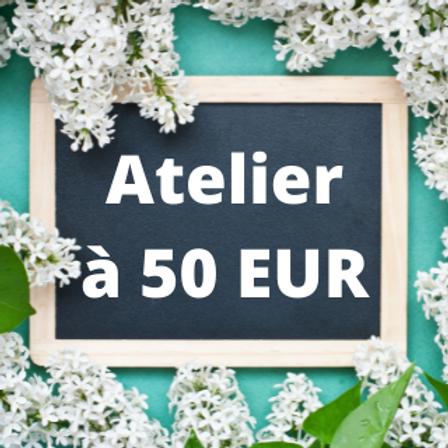 Atelier à 50 EUR