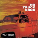 "Tim Hicks ""No Truck Song"""