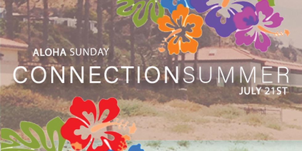 Connection Summer: Aloha Sunday