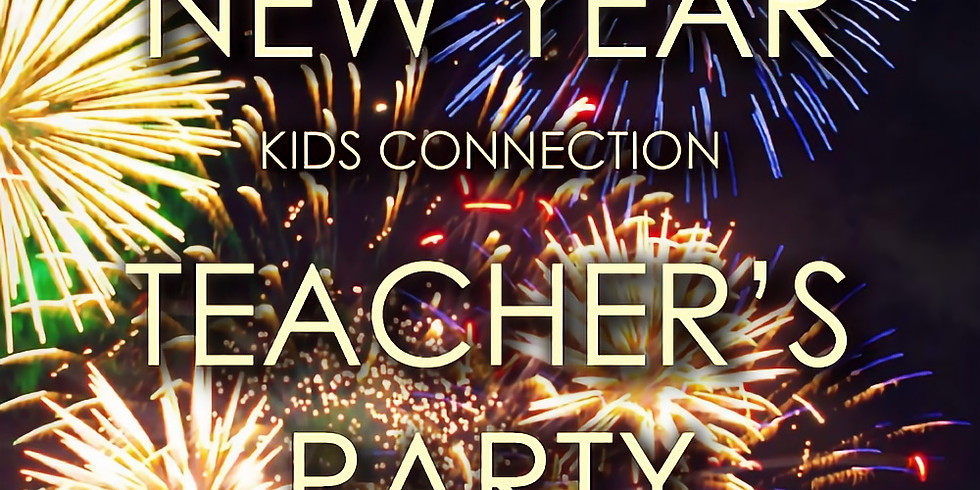 New Years Teacher's Party