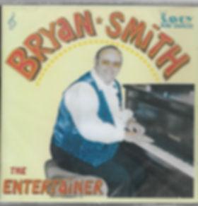 BRYAN SMITH-the entertainer-SAVOY MUSIC