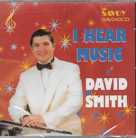 DAVID SMITH-i hear music-SAVOY MUSIC