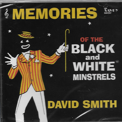 MEMORIES OF THE BLACK & WHITE MINSTELS.(All Tracks in Sequence)