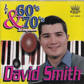 DAVID SMITH-60'S & 70'S-SAVOY MUSIC