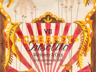 7° Cabare Insólito (marionete y circo)