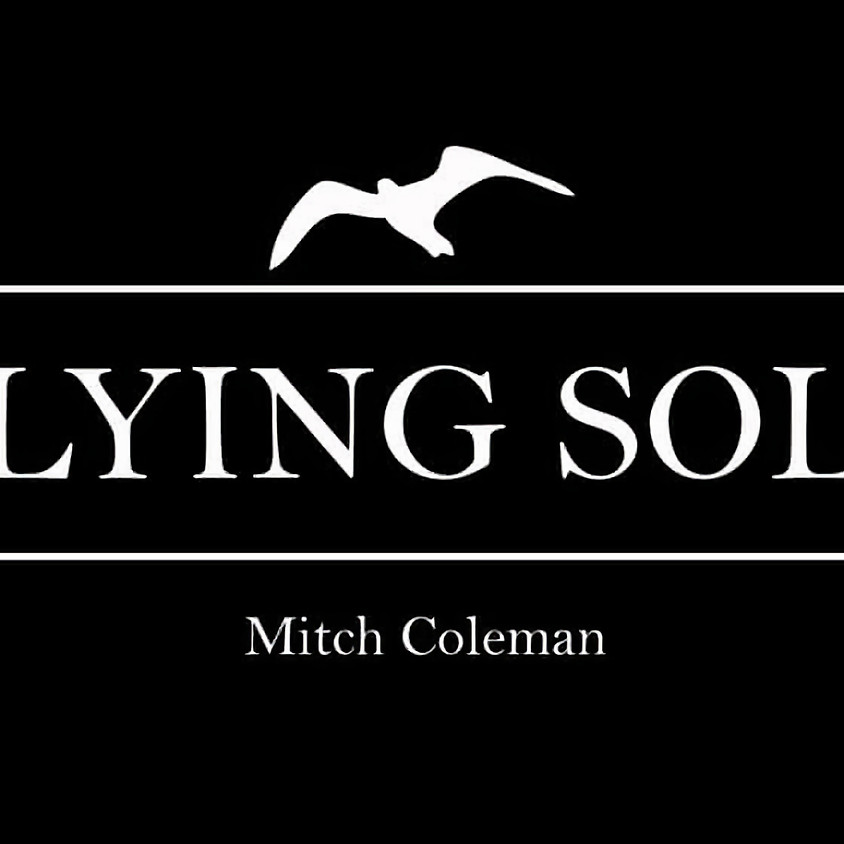 Grazing Fridays with Flying Solo (Mitch Coleman)