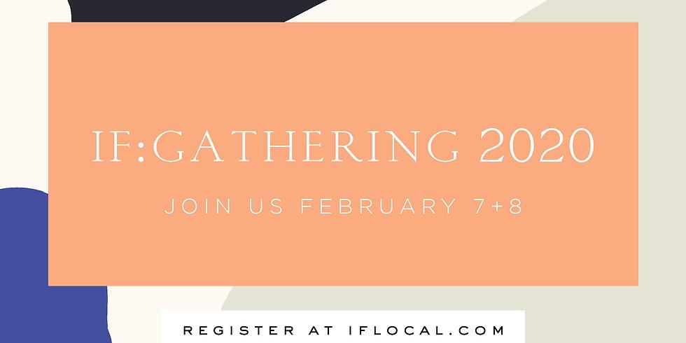 IF:Gathering Local Livestream