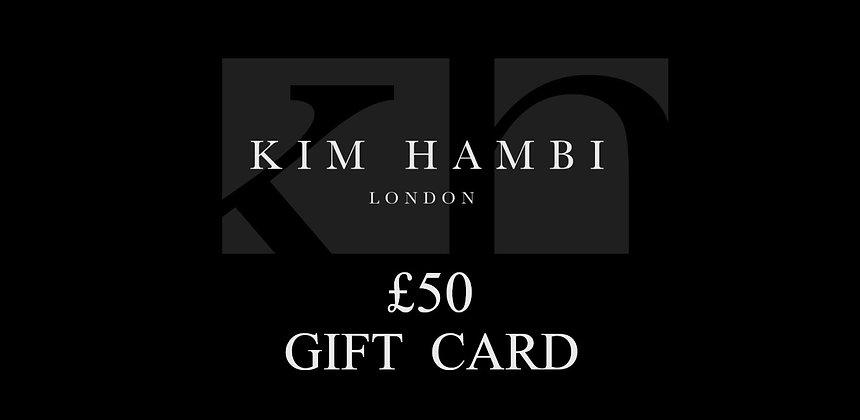 Kim Hambi London £50 Gift Card